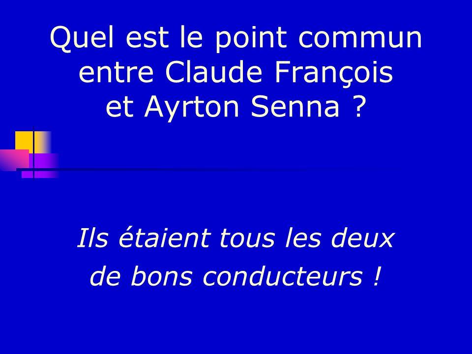 Quel est le point commun entre Claude François et Ayrton Senna
