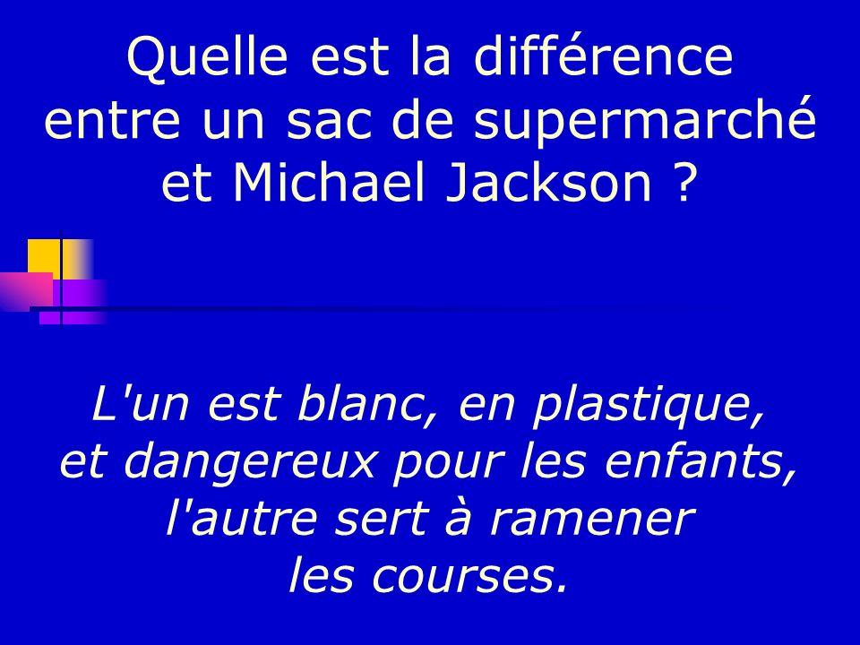 Quelle est la différence entre un sac de supermarché et Michael Jackson