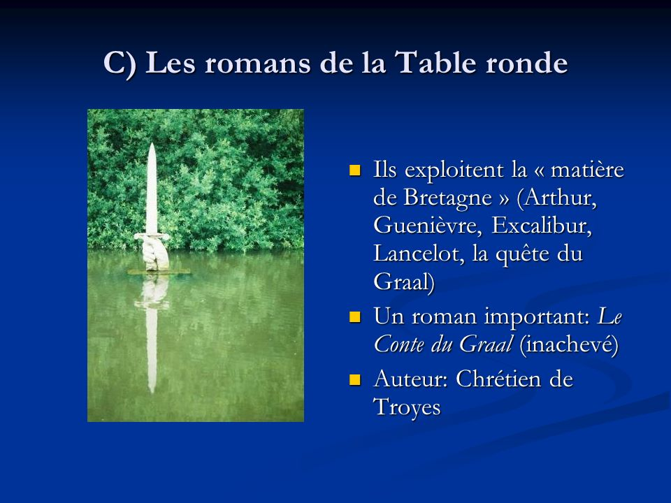 C) Les romans de la Table ronde