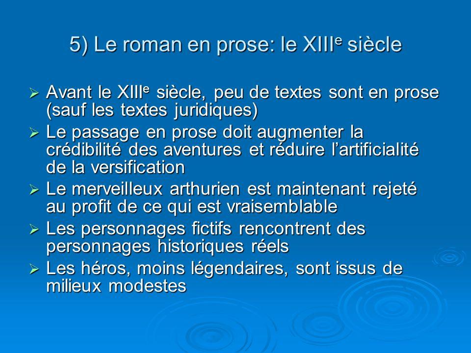 5) Le roman en prose: le XIIIe siècle