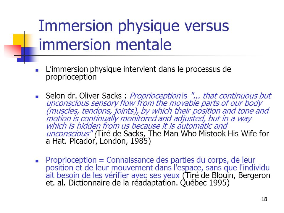 Immersion physique versus immersion mentale