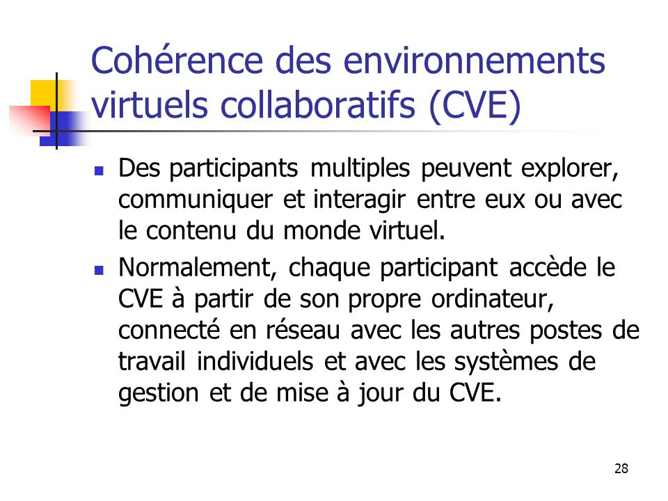 Cohérence des environnements virtuels collaboratifs (CVE)