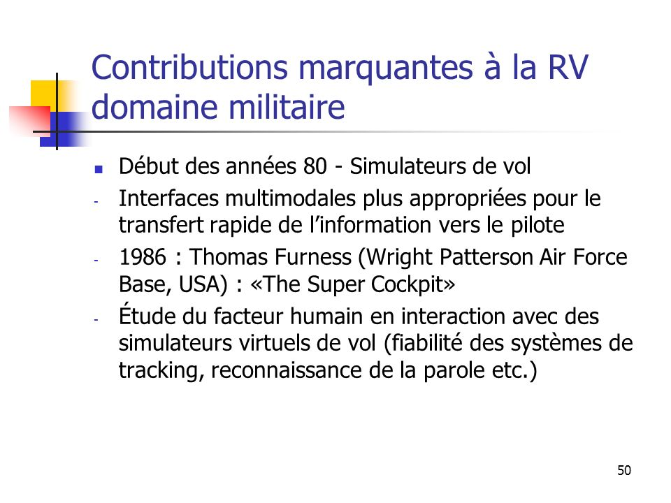Contributions marquantes à la RV domaine militaire