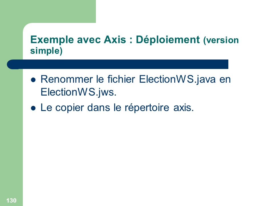 Exemple avec Axis : Déploiement (version simple)