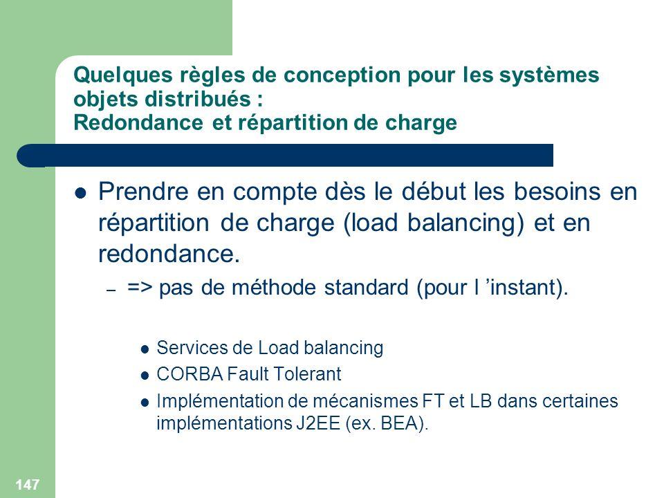 Quelques règles de conception pour les systèmes objets distribués : Redondance et répartition de charge