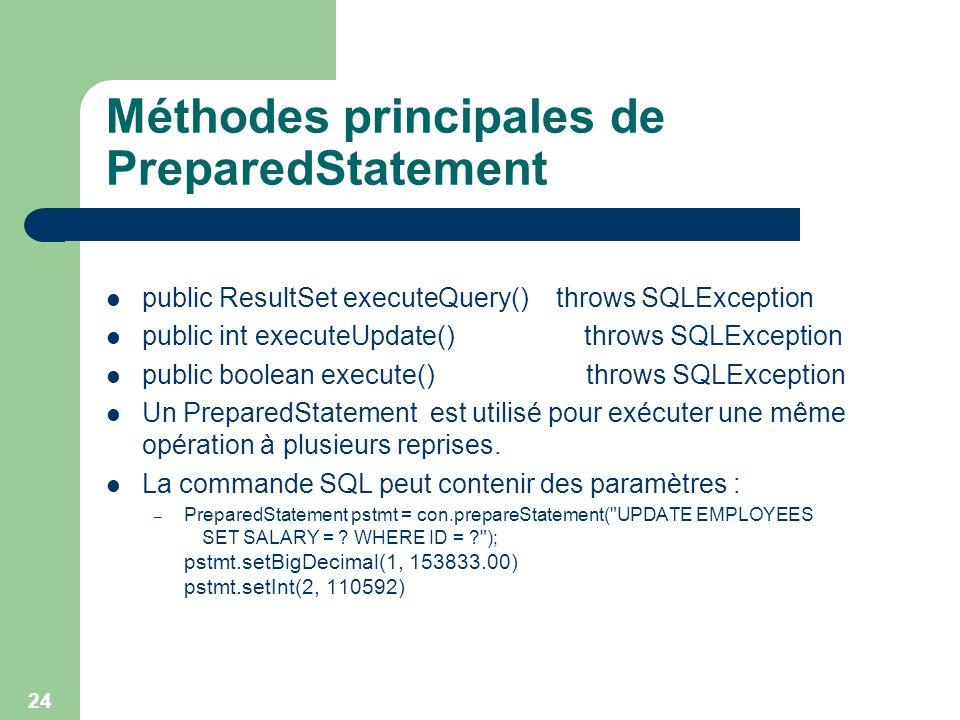 Méthodes principales de PreparedStatement