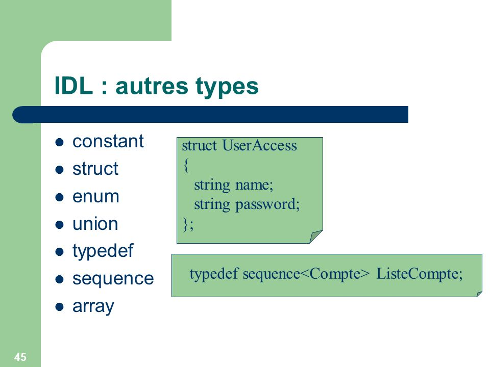 typedef sequence<Compte> ListeCompte;