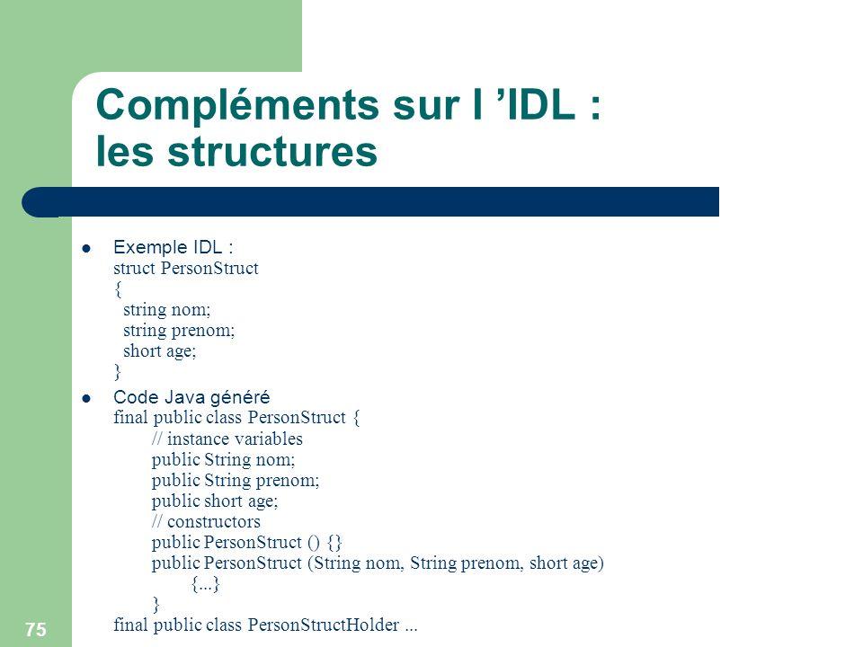 Compléments sur l 'IDL : les structures