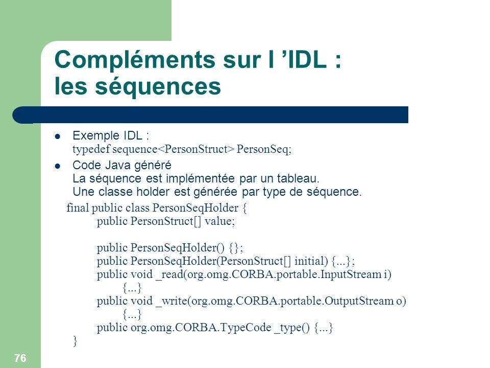 Compléments sur l 'IDL : les séquences