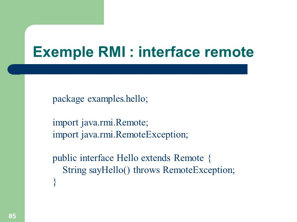 Exemple RMI : interface remote