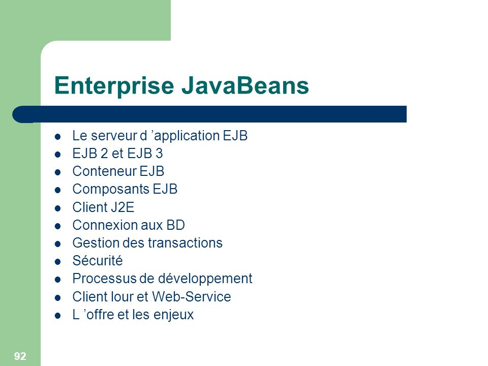 Enterprise JavaBeans Le serveur d 'application EJB EJB 2 et EJB 3