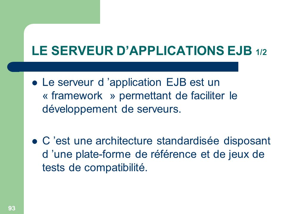 LE SERVEUR D'APPLICATIONS EJB 1/2