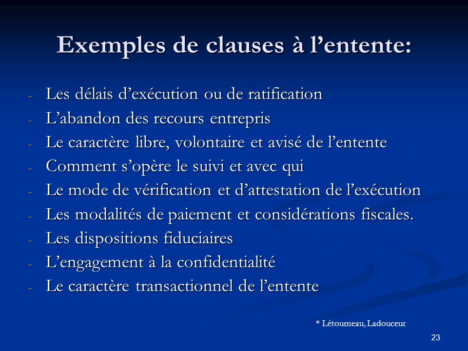 Exemples de clauses à l'entente: