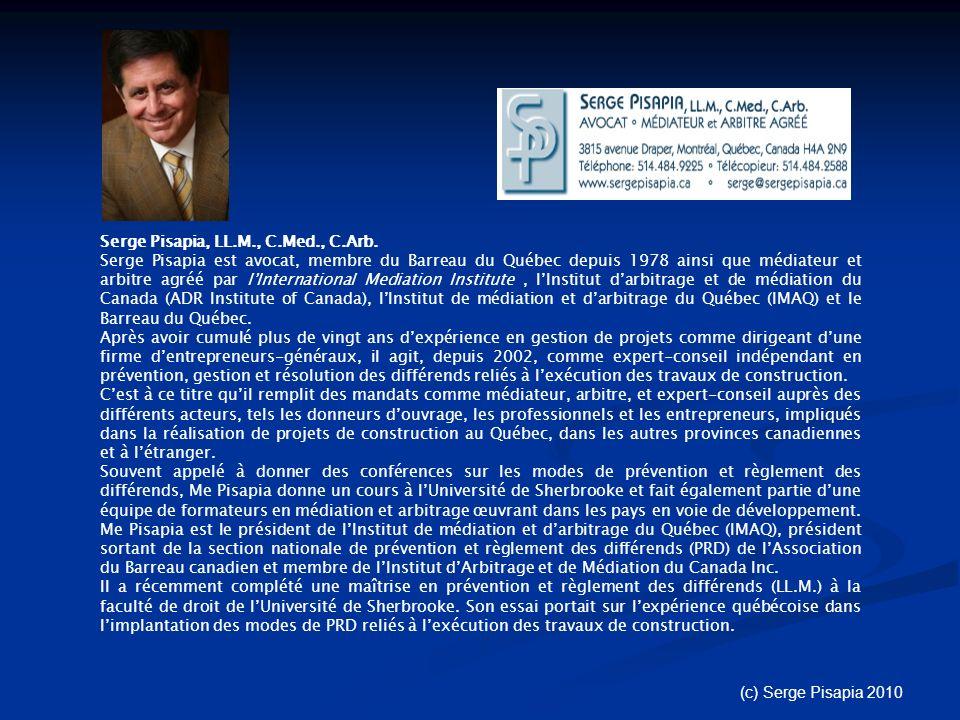 Serge Pisapia, LL.M., C.Med., C.Arb.