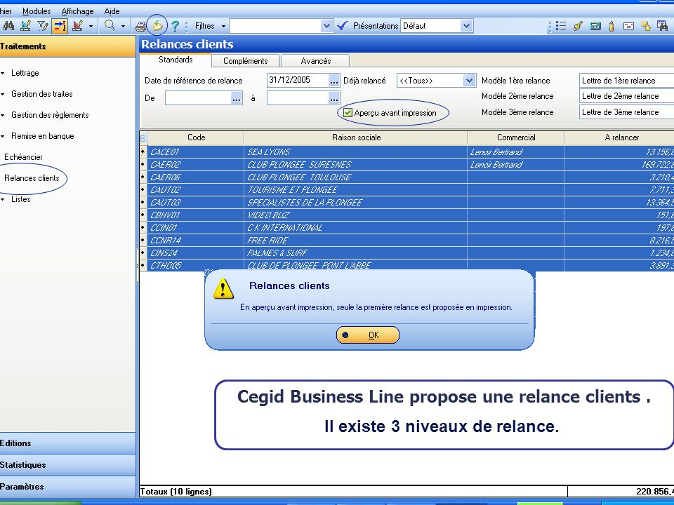Cegid Business Line propose une relance clients .