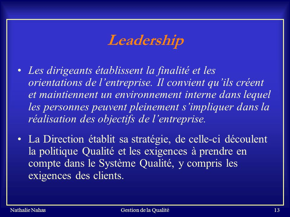 Gestion de la Qualité Leadership.