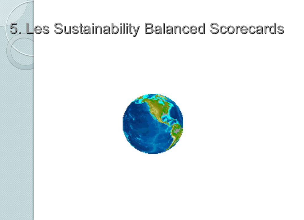 5. Les Sustainability Balanced Scorecards