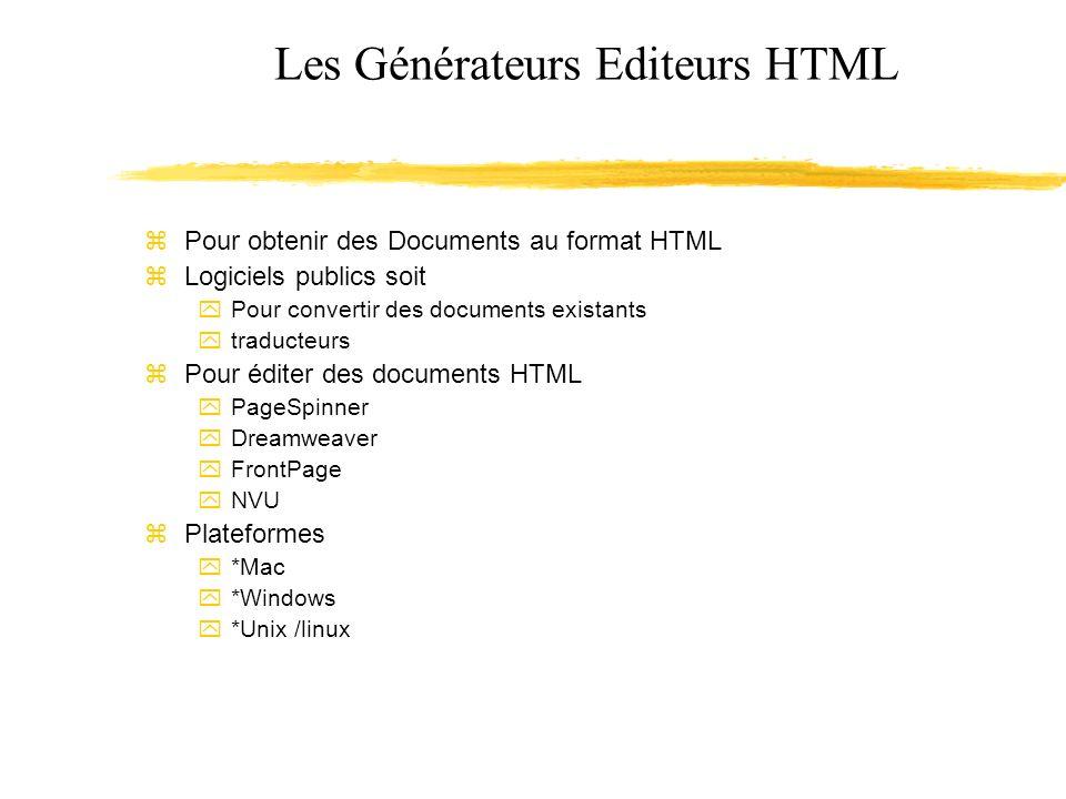 Les Générateurs Editeurs HTML