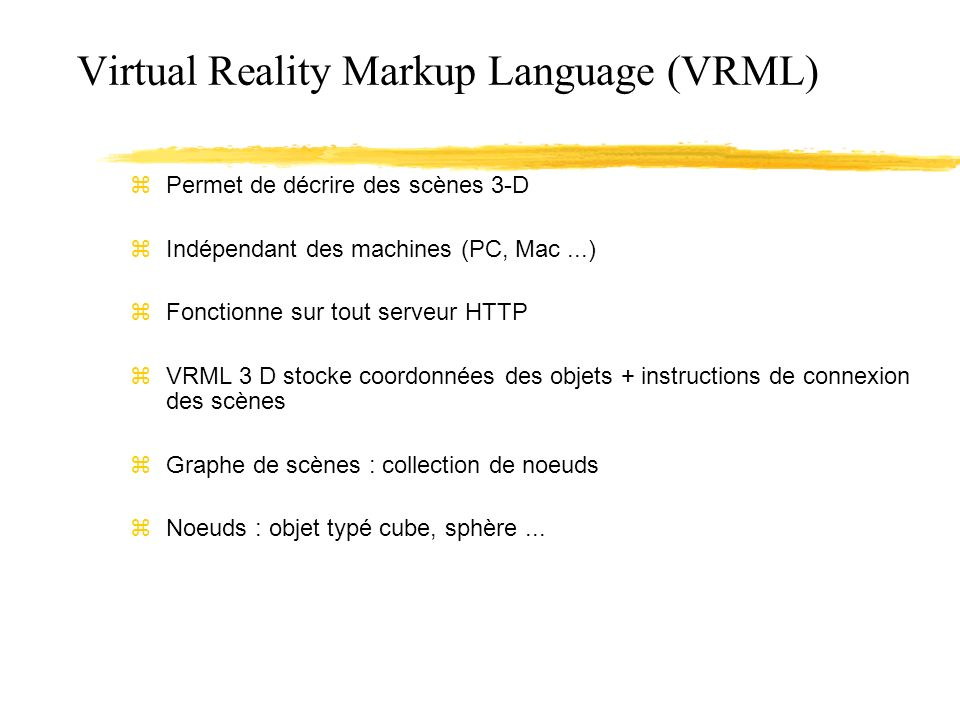 Virtual Reality Markup Language (VRML)