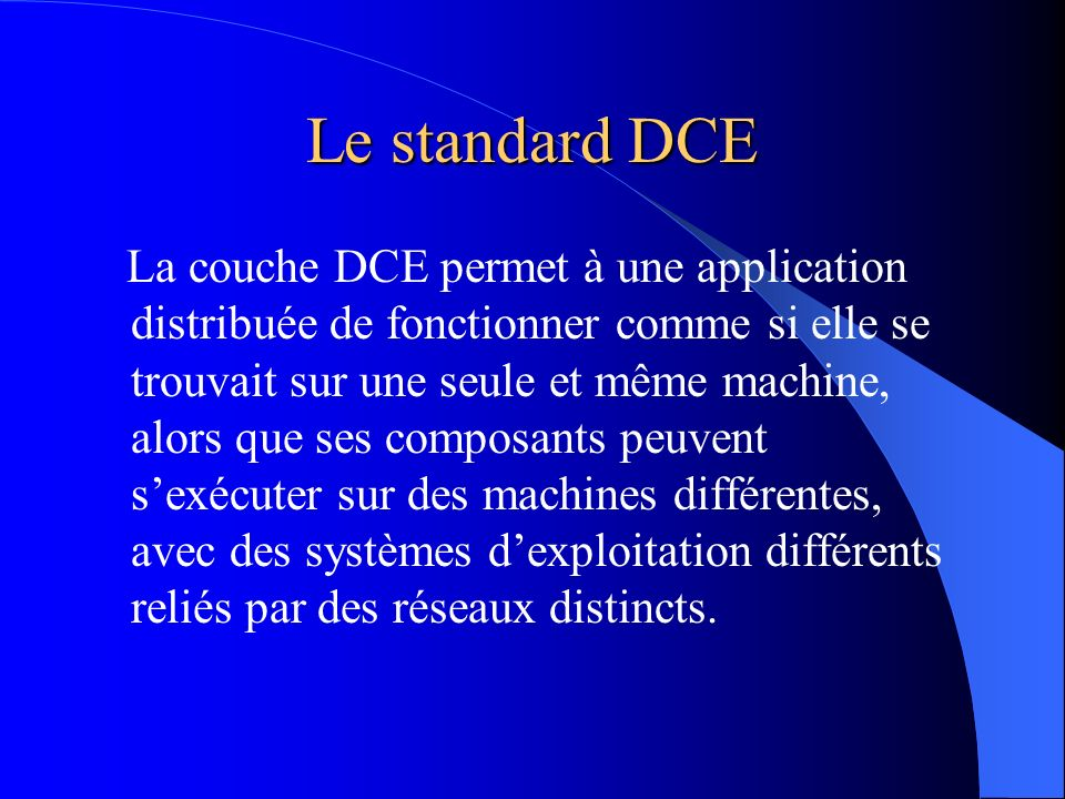 Le standard DCE