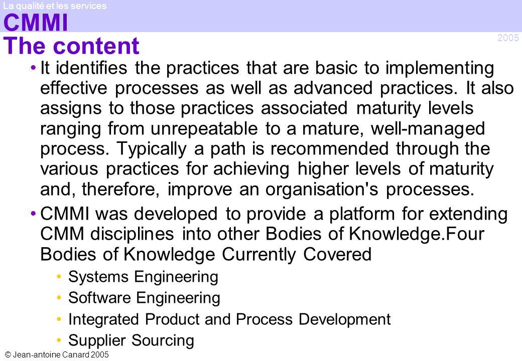 CMMI The content La qualité et les services. 2005.