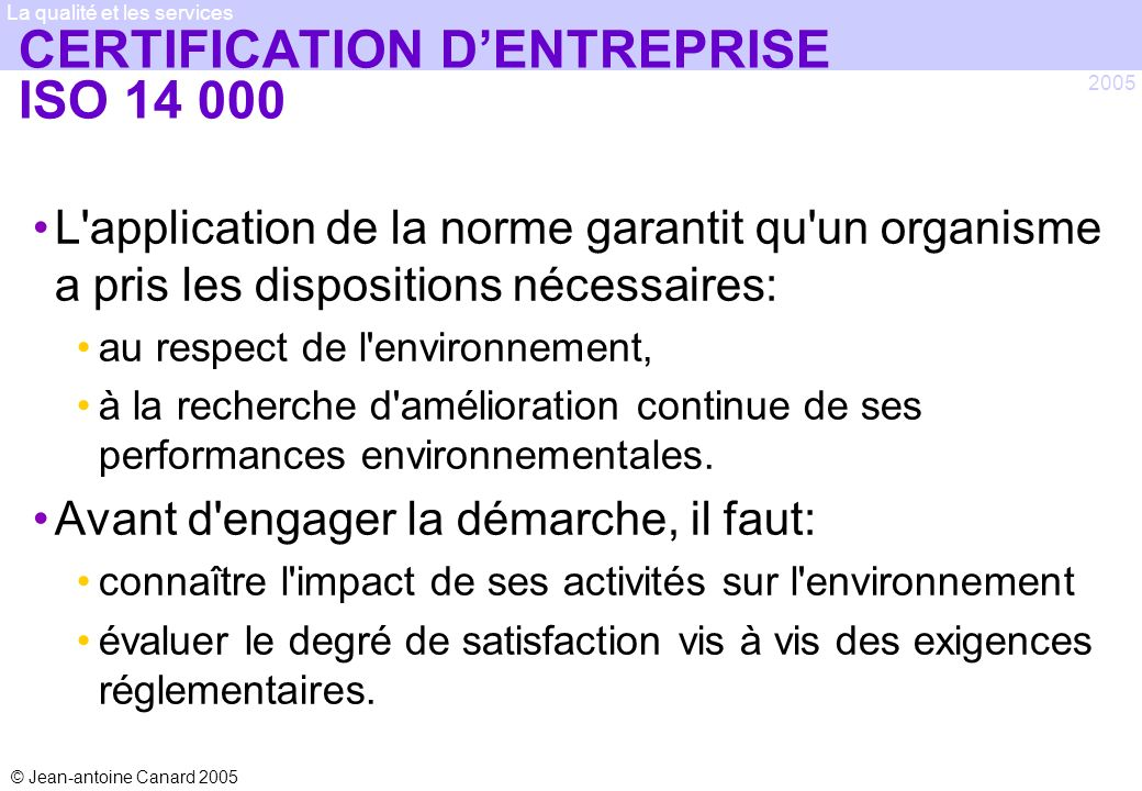 CERTIFICATION D'ENTREPRISE ISO 14 000