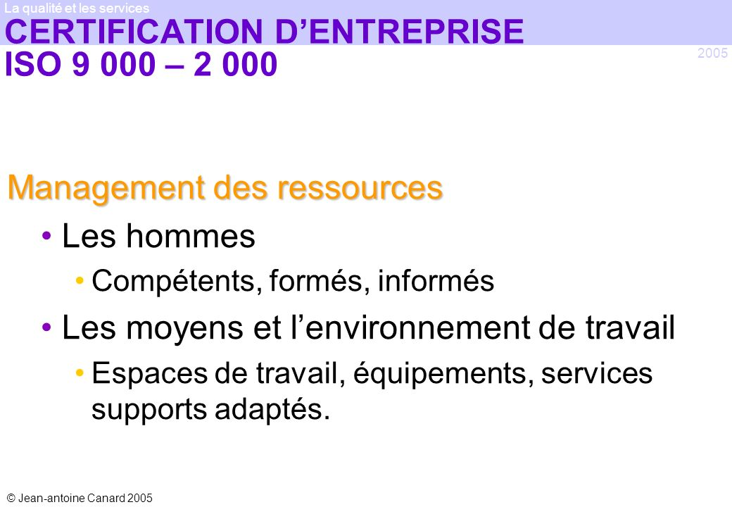 CERTIFICATION D'ENTREPRISE ISO 9 000 – 2 000