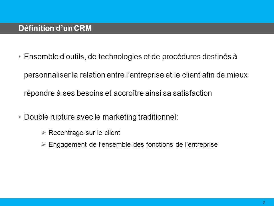 Double rupture avec le marketing traditionnel: