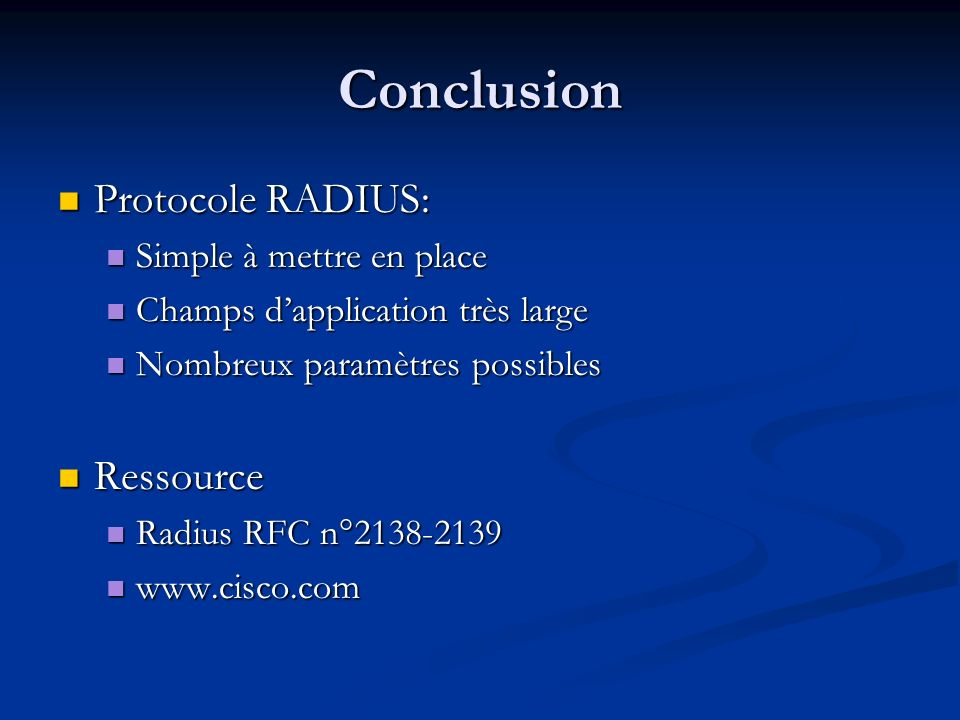 Conclusion Protocole RADIUS: Ressource Simple à mettre en place