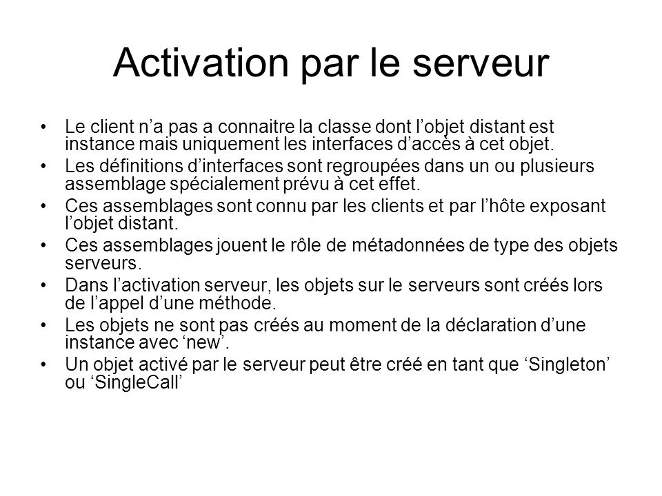 Activation par le serveur