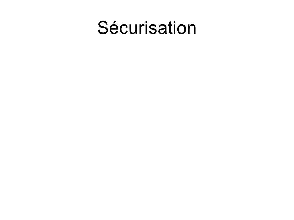 Sécurisation