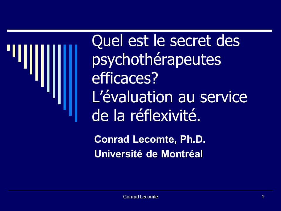Conrad Lecomte, Ph.D. Université de Montréal