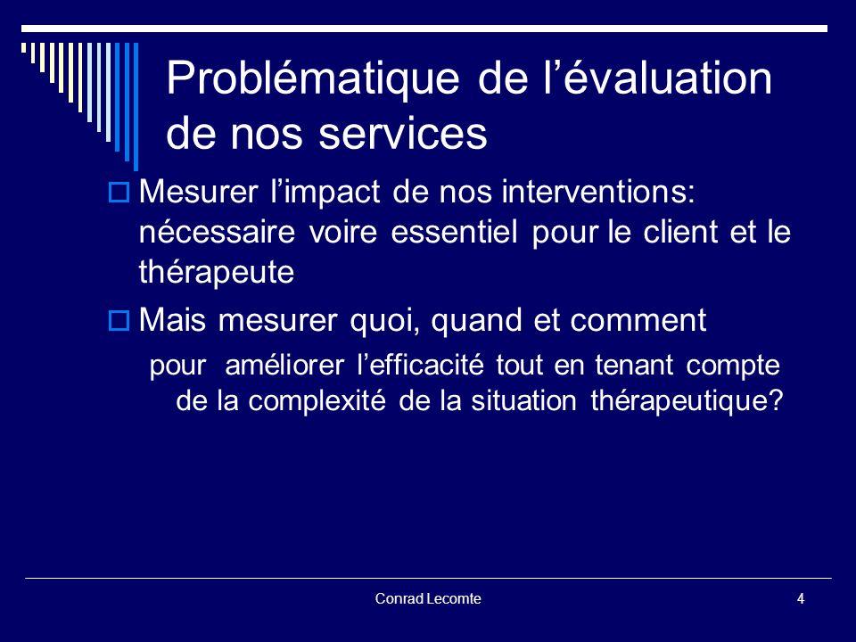 Problématique de l'évaluation de nos services
