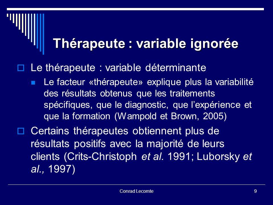 Thérapeute : variable ignorée