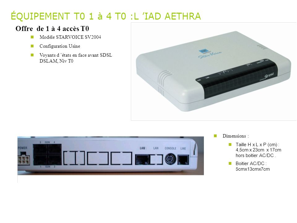 ÉQUIPEMENT T0 1 à 4 T0 :L 'IAD AETHRA