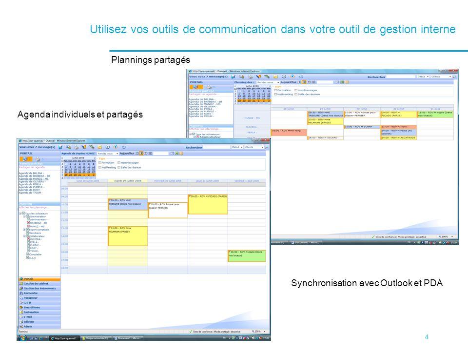 Utilisez vos outils de communication dans votre outil de gestion interne
