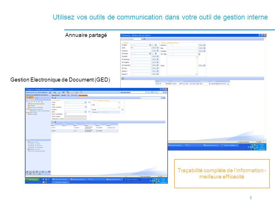 Traçabilité complète de l'information - meilleure efficacité