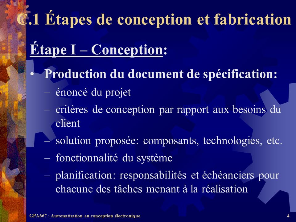 C.1 Étapes de conception et fabrication
