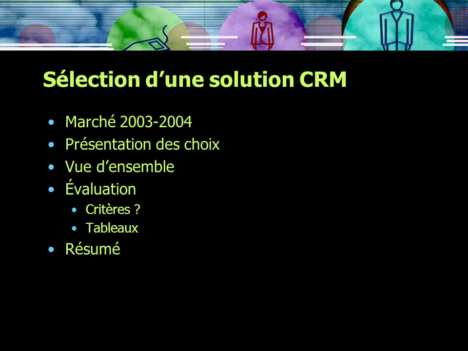 Sélection d'une solution CRM