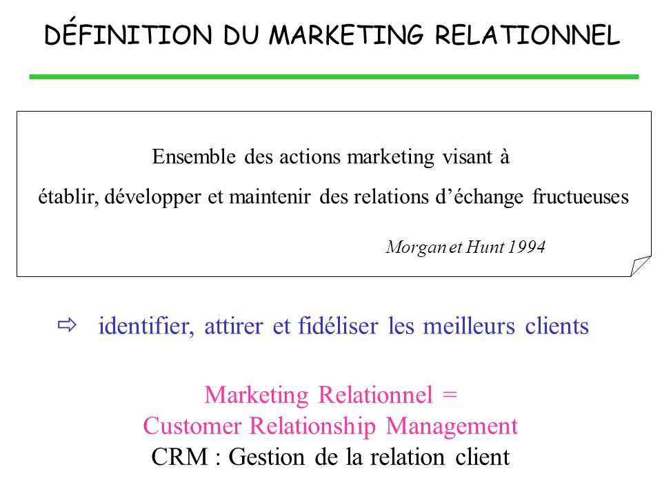 DÉFINITION DU MARKETING RELATIONNEL