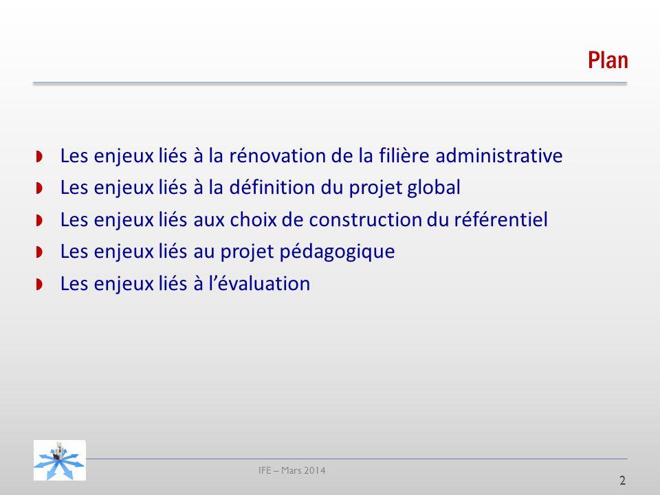 Plan Les enjeux liés à la rénovation de la filière administrative