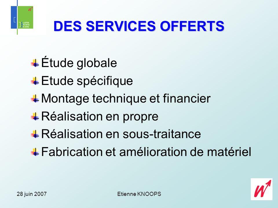 DES SERVICES OFFERTS Étude globale Etude spécifique