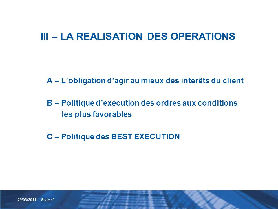 III – LA REALISATION DES OPERATIONS