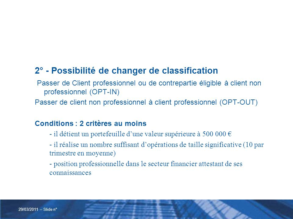 2° - Possibilité de changer de classification