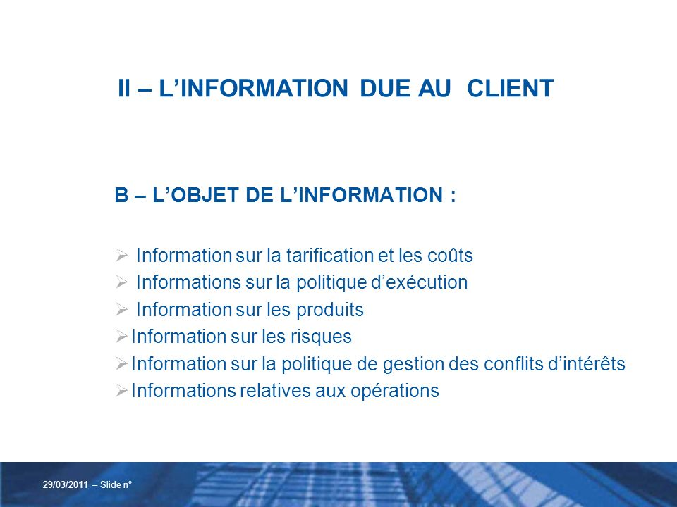 II – L'INFORMATION DUE AU CLIENT