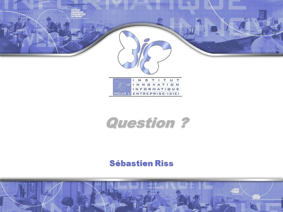 Question Sébastien Riss