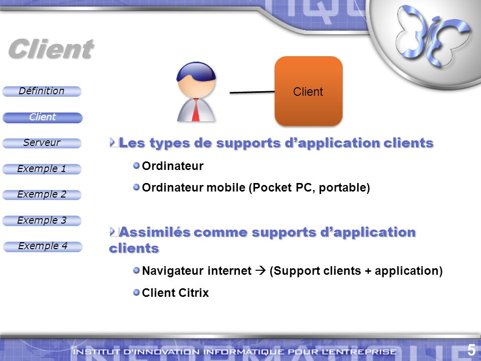 Client Les types de supports d'application clients