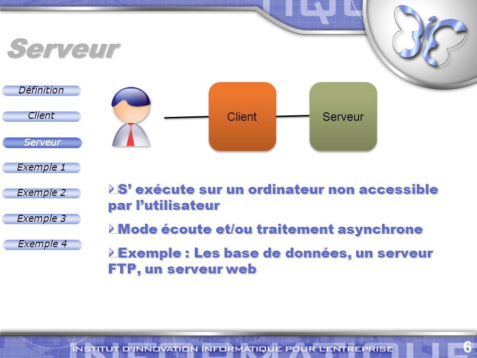 Serveur S' exécute sur un ordinateur non accessible par l'utilisateur
