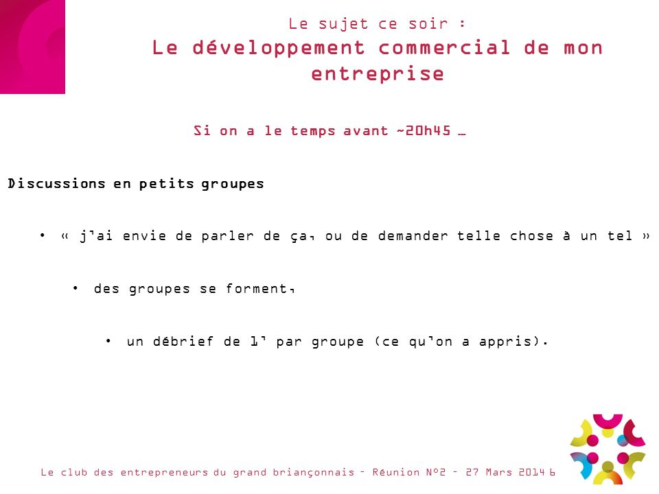 Le sujet ce soir : Le développement commercial de mon entreprise