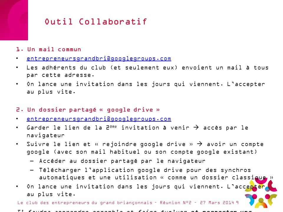 Outil Collaboratif 1. Un mail commun